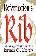 Reformation's Rib
