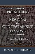 Preaching and Reading the Old Testament Lessons: With an Eye to the New Cycle B