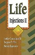 Life Injections II: Further Connections of Scripture to the Human Experience