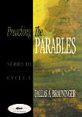 Preaching the Parables, Series III, Cycle C [With CDROM]