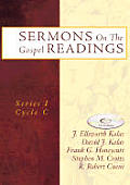Sermons on the Gospel Readings: Series I Cycle C [With CDROM]