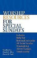 Worship Resources For Special Sundays