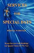 Services for Special Days: Hymn Services and Readings for Special Times of the Year