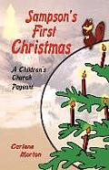 Sampson's First Christmas: A Children's Church Pageant