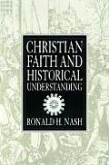 Christian Faith and Historical Understanding
