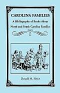 Carolina Families: A Bibliography of Books about North and South Carolina Families