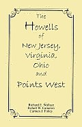 The Howells of New Jersey, Virginia, Ohio and Points West