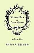 Missouri Birth and Death Records, Volume 1
