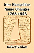New Hampshire Name Changes, 1768-1923
