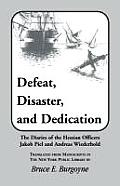 Defeat, Disaster, and Dedication
