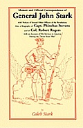 Memoir and Official Correspondence of General John Stark, with Notices of Several Other Officers of the Revolution; Also, a Biography of Capt. Phineha
