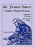 St. Francis Xavier Catholic Church Records: Baptisms, 1749-1838, Knox County, Indiana