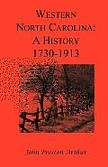 Western North Carolina: A History, 1730-1913