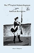 The Third English-Waldeck Regiment in the American Revolutionary War
