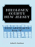 Middlesex County, New Jersey, Deed Abstracts Book 1