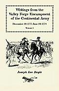 Writings from the Valley Forge Encampment of the Continental Army: December 19, 1777-June 19, 1778, Volume 1