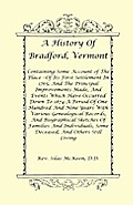 A History of Bradford, Vermont - Of Its First Settlement in 1765, and the Principal Improvements Made, and Events Which Have Occurred Down to 1874-A P