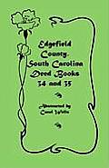 Edgefield County, South Carolina: Deed Books 34 and 35