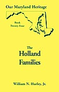 Our Maryland Heritage, Book 24: The Holland Families
