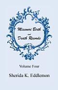 Missouri Birth and Death Records, Volume 4