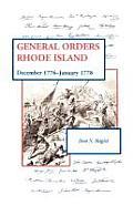 General Orders, Rhode Island: December 1776-January 1778 by Don N. Hagist