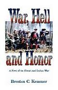 War, Hell and Honor: A Novel of the French and Indian War