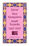 Dover, New Hampshire, Death Records, 1887-1937