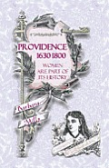 Providence: 1630-1800 - Women Are Part of Its History