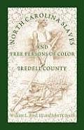 North Carolina Slaves and Free Persons of Color: Iredell County