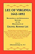 Lee of Virginia, 1642-1892: Biographical and Genealogical Sketches of the Descendants of Colonel Richard Lee