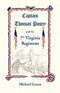 Captain Thomas Posey and the 7th Virginia Regiment