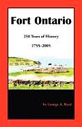 Fort Ontario: 250 Years of History, 1755-2005