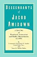 Descendants of Jacob Amidown, (1720-1790) of Woodstock, Connecticut, and Dudley, Massachusetts (to 1930)