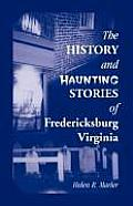 The History and Haunting Stories of Fredericksburg, Virginia