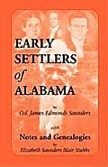Early Settlers of Alabama with Notes and Genealogies