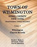 Town of Wilmington, Essex County, New York, Transcribed Serial Records: Volume 17, Wilmington Church Records