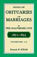 Index of Obituaries and Marriages of the (Baltimore) Sun, 1871-1875, A-J