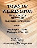 Town of Wilmington, Essex County, New York, Transcribed Serial Records, Volume 20. Wilmington Chattel Mortgages, 1850-1902