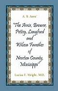A. B. Amis' The Amis, Brewer, Pettey, Landford and Wilson Families of Newton County, Mississippi