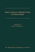 Greco-Roman Perspectives on Friendship