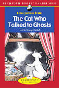 The Cat Who Talked to Ghosts (4 Volumes)
