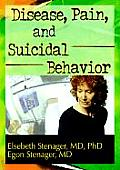 Disease, Pain, and Suicidal Behavior