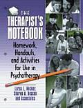 Therapist's Notebook : Homework, Handouts, and Activities for Use in Psychotherapy (98 Edition)