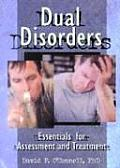 Dual Disorders Essentials For Assessment