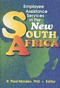 Employee Assistance Services in the New South Africa