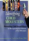 Identifying Child Molesters