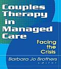 Couples Therapy in Managed Care: Facing the Crisis