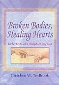 Broken Bodies, Healing Hearts