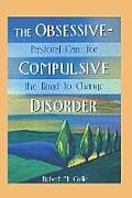The Obsessive-Compulsive Disorder: Pastoral Care for the Road to Change