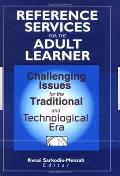 Reference Services for the Adult Learner
